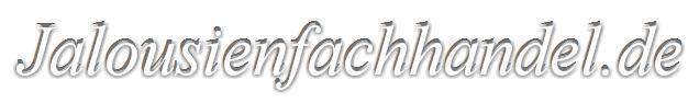 Jalousienfachhandel.de - Ihr Fachhandel für Jalousien, Markisen, Rollos, Plissee´s und Sonnenschutz